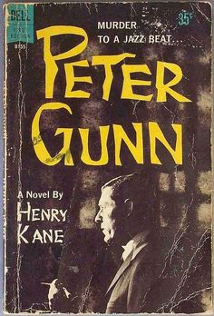 One original TV tie-in novel was written for Peter Gunn. The author was noted mystery writer Henry Kane.