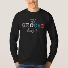 #The Grooms Empire Longsleeves T-Shirt - #GroomGifts #Groom #Gifts Groom Gifts #Wedding #Groomideas