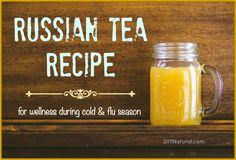 Russian Tea Recipe For Use During Cold & Flu Season