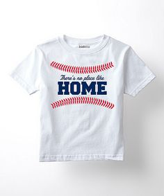 Love this White 'There's No Place Like Home' Tee - Toddler & Kids by Sporteez on #zulily! #zulilyfinds