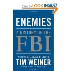 Amazon.com: Enemies: A History of the FBI (9781400067480): Tim Weiner: Books