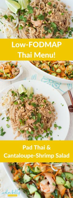 This Thai menu is healthy AND low FODMAP! Your main dish is tasty Pad Thai Noodles with chicken and shrimp, plus Cantaloupe-Cucumber Salad with Shrimp (and a tangy Asian dressing) on the side. This menu proves you can relieve IBS without deprivation!