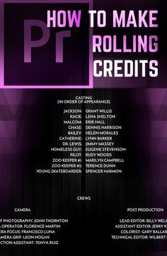 Looking To Create Those Professional Credits That You See Roll At The End Of Every Single Movie Youve Ever Watched