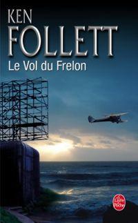 Le vol du Frelon (Hornet Flight) - Ken Follett - 2002 Ken Follett, Lus, Hornet, Barbie, Books, Books To Read, Reading, Libros, Book