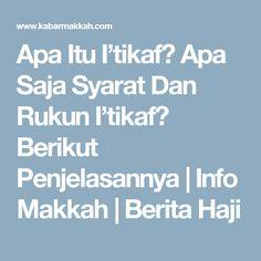 Apa Itu I'tikaf? Apa Saja Syarat Dan Rukun I'tikaf? Berikut Penjelasannya   Info Makkah   Berita Haji