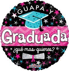Guapa Y Graduada Jumbo Graduation Celebration, Graduation Ideas, Birthday Gifts, Happy Birthday, Congratulations Graduate, Grad Pics, Holidays And Events, Happy Day, Xmas