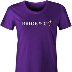 Bride & Co. Tshirt or Singlet A fun and fabulous t shirt for girls to wear during the pre-wedding celebrations including the Hens Party, Bridal Shower and Rehearsals! Bride & Co. is written...