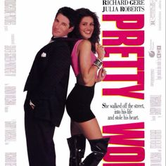 Pretty Woman. Great movie