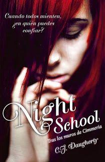 NIGHT SCHOOL - SAGA NIGHT SCHOOL #01 - C.J.Daugherty #saga #nightschool #novela #juvenil #literatura #reseña #libros #español #blog #google #pdf #online #pinterest