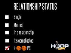 Relationship Status = Hoops!