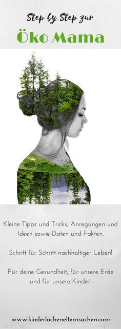 Bloggerin Sophie vom Mamablog kinderlachen&elternsachen schreibt in der Beitragsserie Öko Mama wie man Step by Step nachhaltiger Leben kann. Kinderleicht umsetzbar und gut für die Umwelt! #nachhaltigkeit #green #blogger