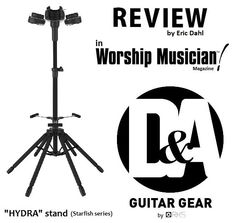 The HYDRA just keeps getting more and more attention from the M.I. music market.. Check out the latest review on the D&A Guitar Gear HYDRA triple guitar stand in WORSHIP  MUSICIAN magazine (March/April 2016) by renowned reviewer Eric Dahl... click the pic to find the link to the Worship Musician review.....