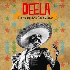Deela - Ritmo de Las Calaveras