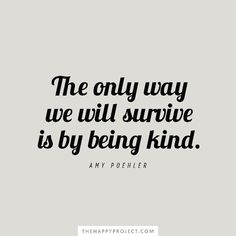 Remember to be kind.