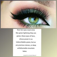 Green Eye Quotes, Girl With Green Eyes, Girl Quotes, Inspiring Quotes, Green Colors, Fun Facts, Backgrounds, Songs, Beauty