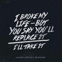 """""""Just Like You"""" by Lecrae"""