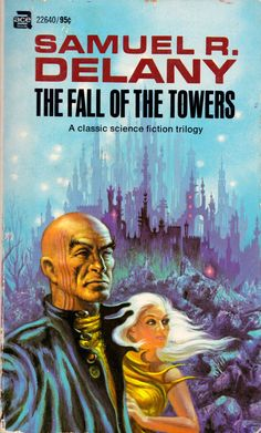 The Fall of the Towers - Samuel R. Delany - frank kelly freas -