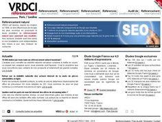 Ce site permet de retrouver des informations quant: -aux études menées par VRDCI (audit de positionnement d'acteurs leaders en off-line sur Google), études