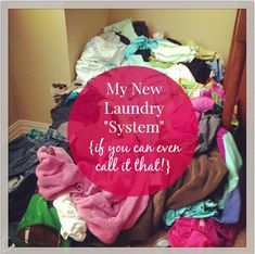 MY NEW LAUNDRY SYSTEM!  Yes, I've pretty much tried it all. While these systems can be great and work well for many families, none of them seemed to work well long-term for us.