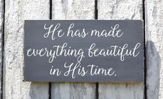 Scripture Sign 24x12 Custom Bible Verse Wall Art He Has Made Everything Beautiful In His Time Wedding Nursery Wall Art Family Decor Gift