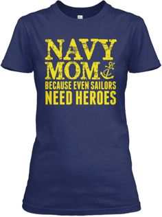 Need Heroes Navy Mom