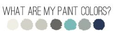 paint colors great ones!  greys and taupes that work