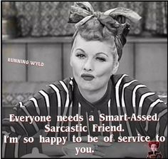Funny Picture Quotes, Funny Photos, Getting Older Humor, I Love Lucy Show, Funny Test, Sarcastic Quotes, Sarcastic Face, Funny As Hell, Retro Humor