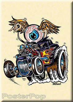 Von Franco Eye Gone Wild Fridge Magnet Ed Roth Hotrod 32 Coupe Von Dutch Eyeball