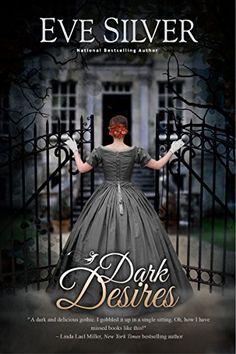 Dark Desires (Dark Gothic Book 1) by Eve Silver http://www.amazon.com/dp/B006E905OW/ref=cm_sw_r_pi_dp_eLk1wb1MFTZSK
