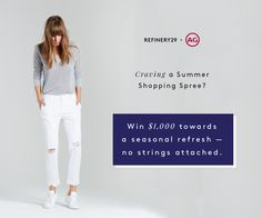 REFINERY29 + AG JEANS #SWEEPSTAKES #GIVEAWAY #Win $1,000 for a closet refresh— no strings attached. http://r29.co/1SWwXIO