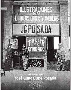 José Guadalupe Posada (Aguascalientes, 2 de febrero de 1852 - Ciudad de México, 20 de enero de 1913) fue un pintor, ilustrador y caricaturista mexicano. Célebre por sus dibujos de escenas costumbristas, folclóricas, de crítica socio-política y por sus ilustraciones de «calacas» o calaveras, entre ellas La Catrina.