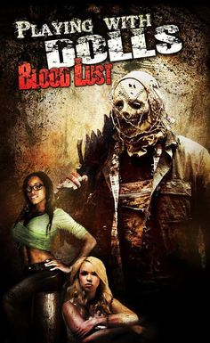 Playing with Dolls: Bloodlust is a 2016 American slasher horror film directed by Rene Perez (The Obsidian Curse; The Burning Dead; The Dead the Damned and the Darkness). It is a sequel to Perez&#82…