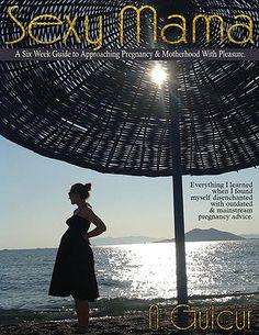 Sexy, Soulful Motherhood | Ebooks