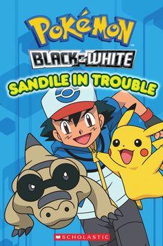 Pokemon: Unova Reader #2: Sandile in Trouble | Scholastic.com