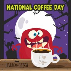 National Coffee Day, National Days, Holiday Traditions, Just For Fun, My Coffee, My Eyes, Fictional Characters, My Coffee Shop, Fantasy Characters