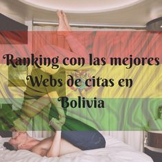 Bolivia es uno de los países del mundo dónde más furor están causando las webs de citas online, para muchos de nosotros poder ligar sin salir de casa es un alivio y por supuesto en Bolivia ligar online no iba a ser una excepción. La gran noticia que encontramos al ver de tanta demanda es que, pri... http://buscarparejaideal.com/webs-citas-bolivia/