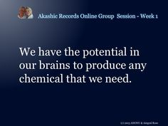 From the 1st Akashic Records Online Group session at http://worldofempowerment.com/my-content/ebooks-download/ebook-week-1/