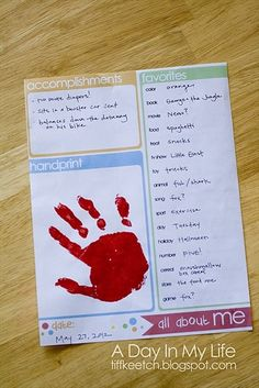 Maybe a new tradition for every year??? A Day In My Life: Birthday Interview. I like that its simple questions, like the handprint too.  And this idea could be used for all ages - NOT just kindergarten!
