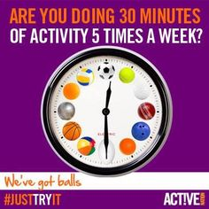 Are you doing 30 minutes of activity 5 times per week?