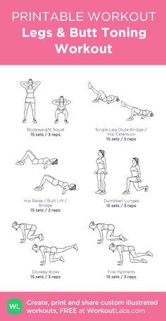 Legs & Butt Toning Workout: my custom printable workout by @WorkoutLabs #workoutlabs #customworkout