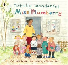 Totally Wonderful Miss Plumberry: Amazon.co.uk: Michael Rosen, Chinlun Lee: 9781406305500: Books