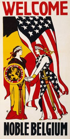 Welcome noble Belgium. This WWI poster shows Columbia, representing the United States, greeting a figure representing Belgium while American and Belgian flags wave in the background. Circa 1917. When the United States entered WWI in 1917 the American public was sympathetic to the plight of neutral Belgium, which was overrun by German forces in 1914. Vintage WWI propaganda poster.