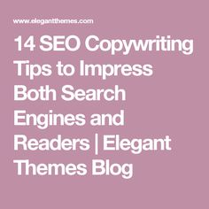 14 SEO Copywriting Tips to Impress Both Search Engines and Readers   Elegant Themes Blog