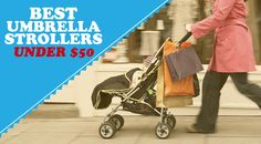 Best Umbrella Stroller under 50 Makes Affordable and Nifty Solution Best Umbrella, Umbrella Stroller, Go Getter, Nifty, Baby Strollers, 50th, Mom, How To Make, Baby Prams