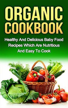 The raw bible raw food recipes for the raw food lifestyle 200 organic cookbook healthy and delicious baby food recipes which are nutritious and easy to cook forumfinder Images