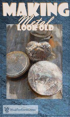 Feb  5, Making Metal Look Old - patina, tarnish and rust