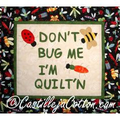 Don't Bug Me Quilt ... by DianeMcGregor | Quilting Pattern - Looking for your next project? You're going to love Don't Bug Me Quilt Pattern 4010-1 by designer DianeMcGregor. - via @Craftsy