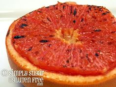 Broiled Grapefruit Recipe - I hate grapefruit, but I have been told this is amazing even if you do not like grapefruit.  It is worth a shot