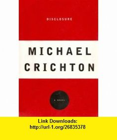 Disclosure - Signed First Edition from VJ! Michael Crichton ,   ,  , ASIN: B001M1YG10 , tutorials , pdf , ebook , torrent , downloads , rapidshare , filesonic , hotfile , megaupload , fileserve