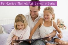 20 Fun Questions That Help Kids Connect to Stories {Playdough to Plato}